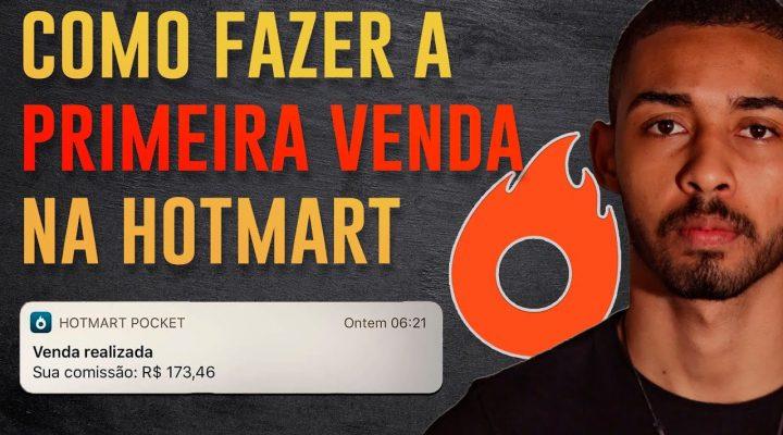 Hotmart Afiliado: Saiba Como Fazer A Primeira Venda!