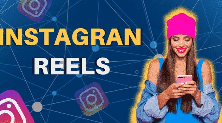 Instagram Reels: Como Funciona + 4 Ideias