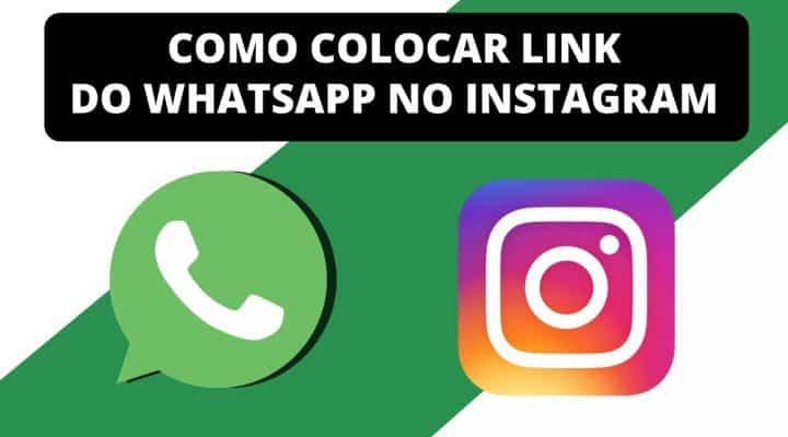 Veja como colocar o link do WhatsApp no Instagram